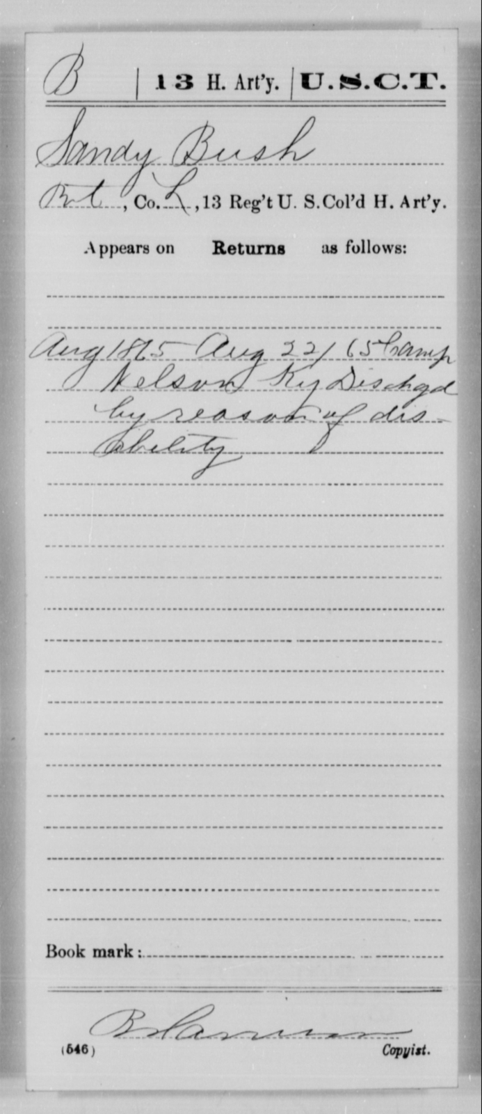 Bush, Sandy - Age [Blank], Year: 1865 - 13th US Colored Heavy Artillery, Misc Cards - United States Colored Troops: Artillery Organizations