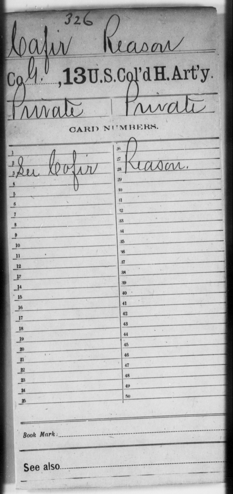 Cafir, Reason - Age [Blank], Year: [Blank] - 13th US Colored Heavy Artillery - United States Colored Troops: Artillery Organizations