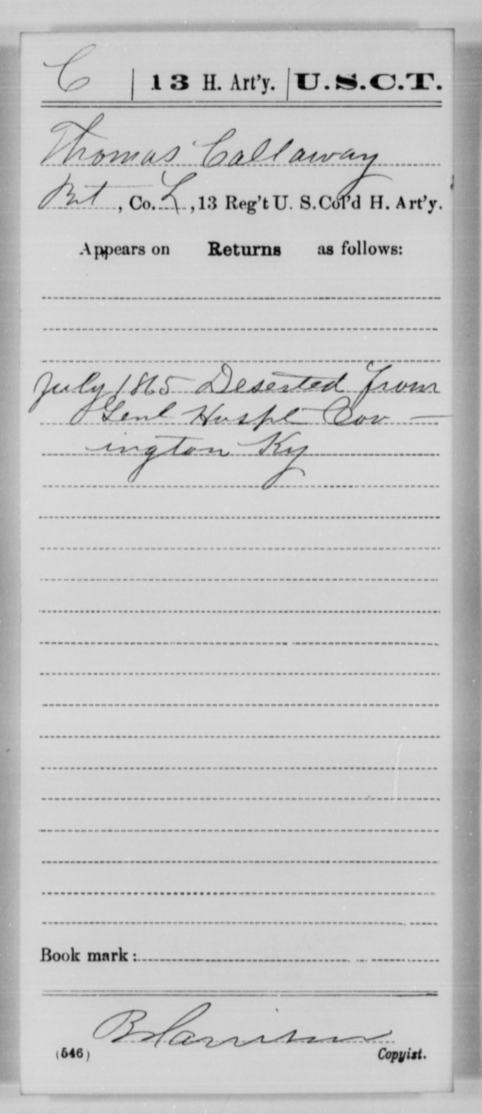 Callaway, Thomas - Age [Blank], Year: 1865 - 13th US Colored Heavy Artillery, Misc Cards - United States Colored Troops: Artillery Organizations
