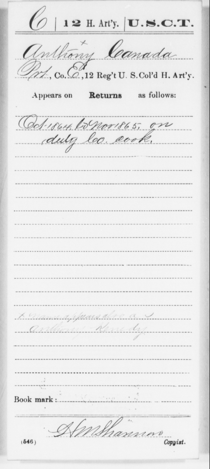 Canada, Anthony - Age [Blank], Year: 1864 - 12th US Colored Heavy Artillery, Wo-Y AND Misc Cards, B-H - United States Colored Troops: Artillery Organizations