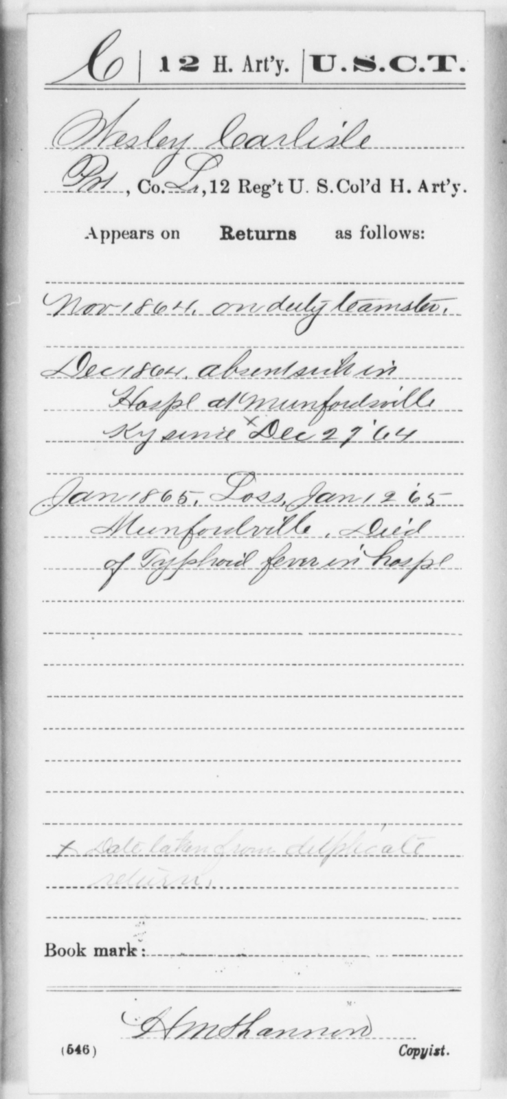 Carlisle, Wesley - Age [Blank], Year: 1864 - 12th US Colored Heavy Artillery, Wo-Y AND Misc Cards, B-H - United States Colored Troops: Artillery Organizations