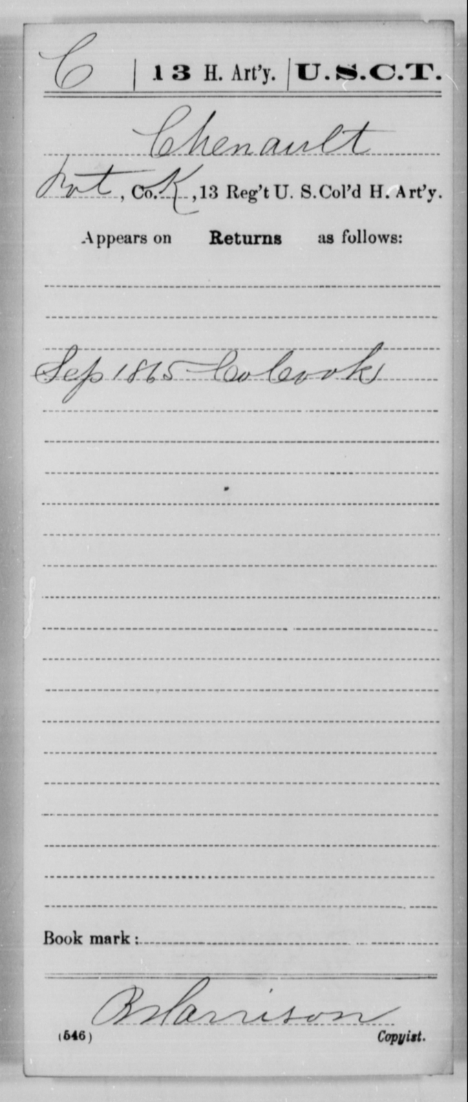 Chenault, [Blank] - Age [Blank], Year: 1865 - 13th US Colored Heavy Artillery, Misc Cards - United States Colored Troops: Artillery Organizations