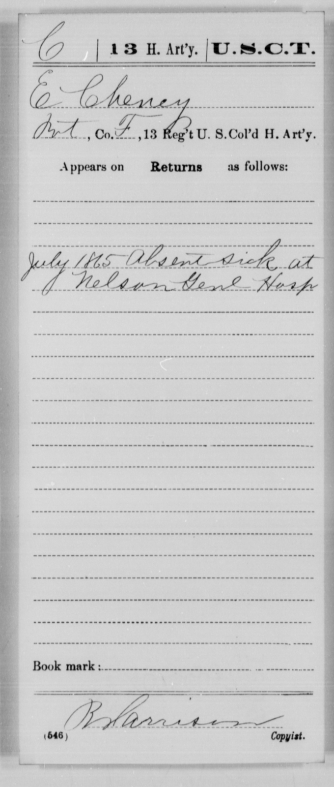 Cheney, E - Age [Blank], Year: 1865 - 13th US Colored Heavy Artillery, Misc Cards - United States Colored Troops: Artillery Organizations