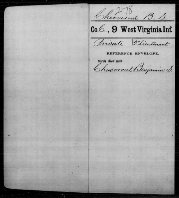 Chevverout, B S - Age [Blank], Year: [Blank] - Ninth Infantry - West Virginia