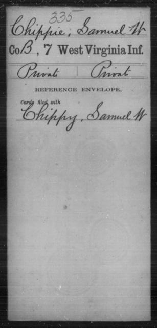Chippie, Samuel W - Age [Blank], Year: [Blank] - Seventh Infantry - West Virginia