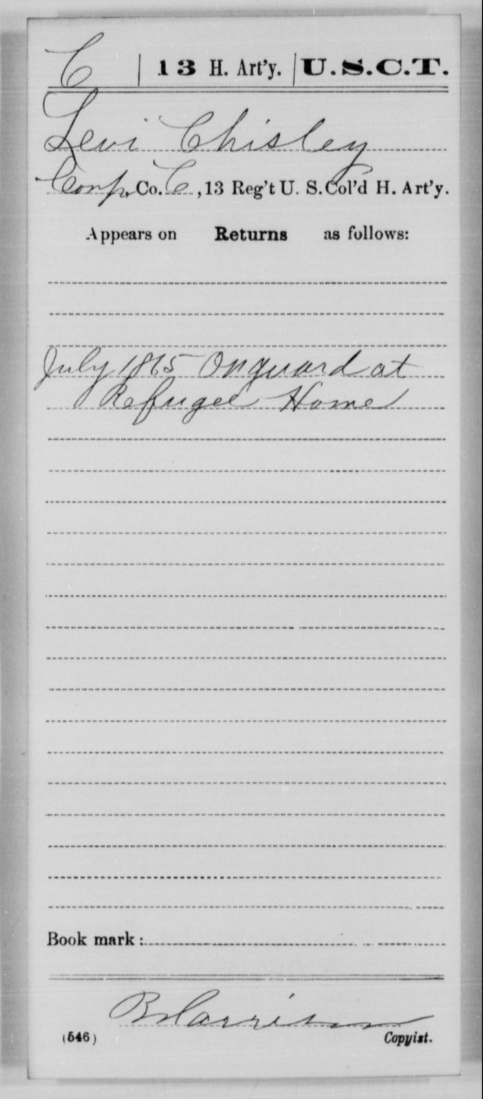 Chisley, Levi - Age [Blank], Year: 1865 - 13th US Colored Heavy Artillery, Misc Cards - United States Colored Troops: Artillery Organizations