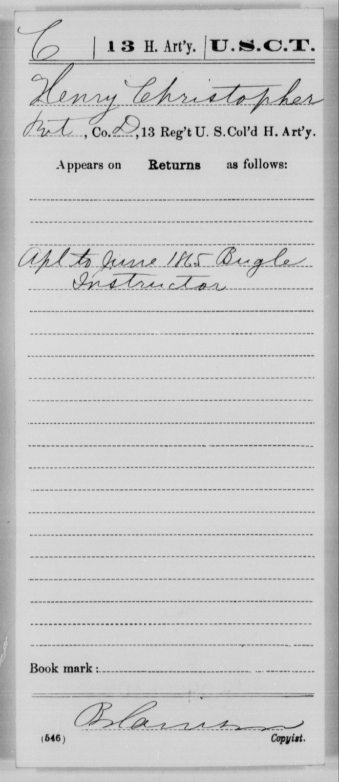Christopher, Henry - Age [Blank], Year: 1865 - 13th US Colored Heavy Artillery, Misc Cards - United States Colored Troops: Artillery Organizations