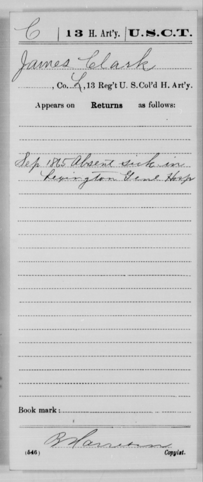 Clark, James - Age [Blank], Year: 1865 - 13th US Colored Heavy Artillery, Misc Cards - United States Colored Troops: Artillery Organizations