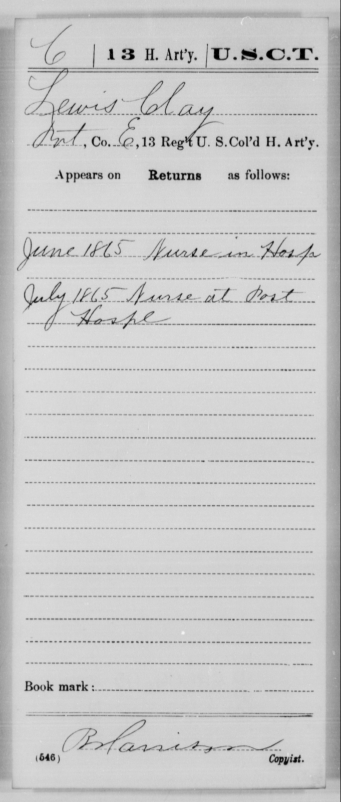 Clay, Lewis - Age [Blank], Year: 1865 - 13th US Colored Heavy Artillery, Misc Cards - United States Colored Troops: Artillery Organizations