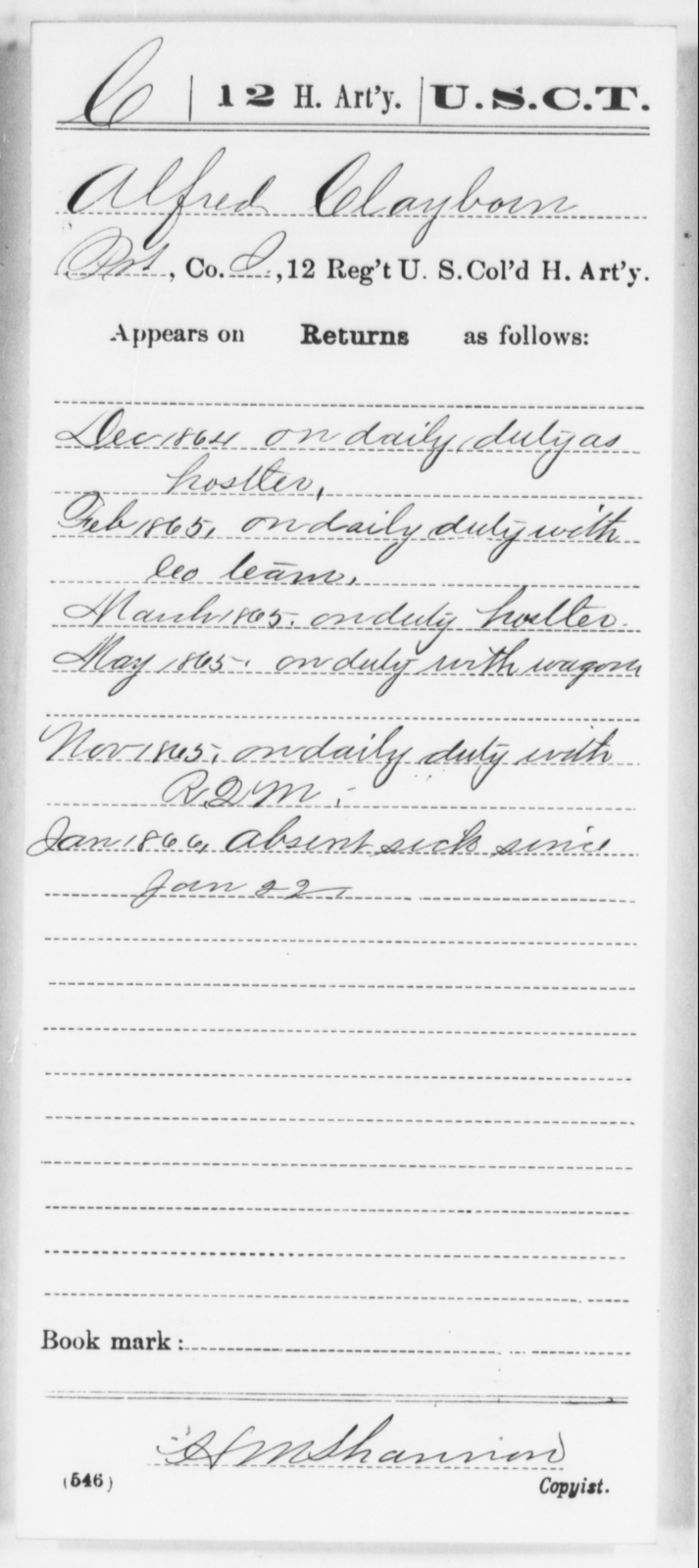Clayborn, Alfred - Age [Blank], Year: 1864 - 12th US Colored Heavy Artillery, Wo-Y AND Misc Cards, B-H - United States Colored Troops: Artillery Organizations