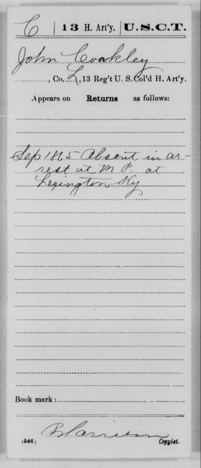 Coakley, John - Age [Blank], Year: 1865 - 13th US Colored Heavy Artillery, Misc Cards - United States Colored Troops: Artillery Organizations
