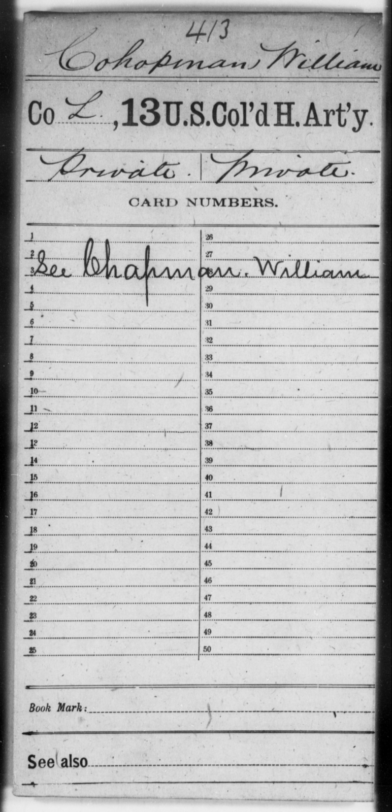 Cohopman, William - Age [Blank], Year: [Blank] - 13th US Colored Heavy Artillery - United States Colored Troops: Artillery Organizations