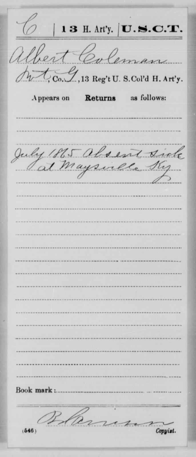 Coleman, Albert - Age [Blank], Year: 1865 - 13th US Colored Heavy Artillery, Misc Cards - United States Colored Troops: Artillery Organizations