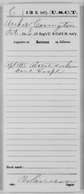 Covington, Archer - Age [Blank], Year: 1865 - 13th US Colored Heavy Artillery, Misc Cards - United States Colored Troops: Artillery Organizations