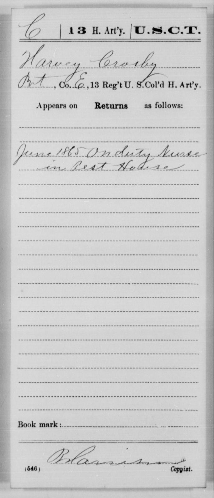 Crosby, Harvey - Age [Blank], Year: 1865 - 13th US Colored Heavy Artillery, Misc Cards - United States Colored Troops: Artillery Organizations