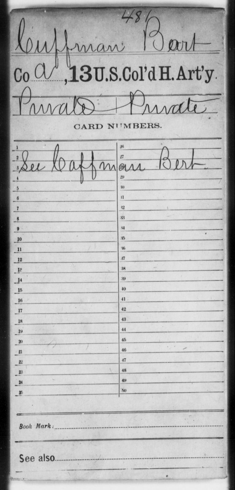 Cuffman, Bart - Age [Blank], Year: [Blank] - 13th US Colored Heavy Artillery - United States Colored Troops: Artillery Organizations
