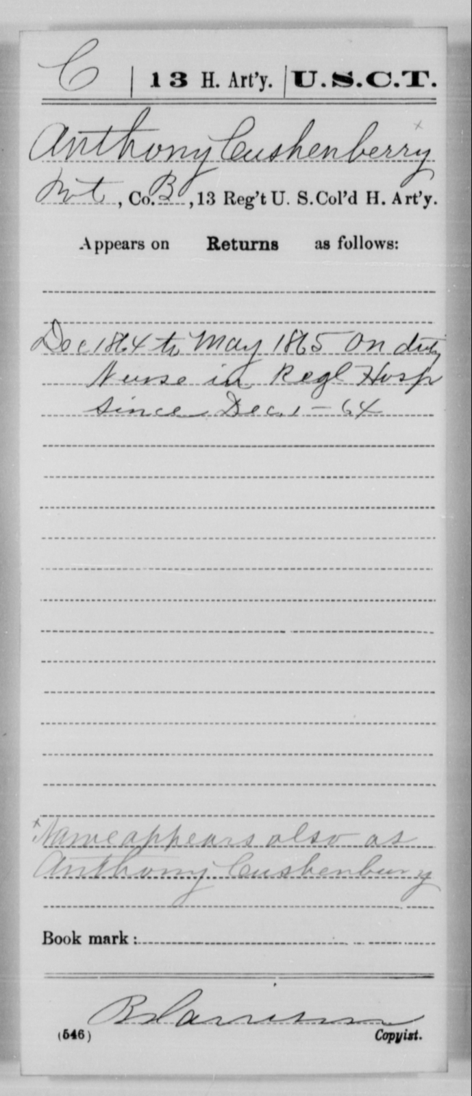 Cushenberry, Anthony - Age [Blank], Year: 1864 - 13th US Colored Heavy Artillery, Misc Cards - United States Colored Troops: Artillery Organizations