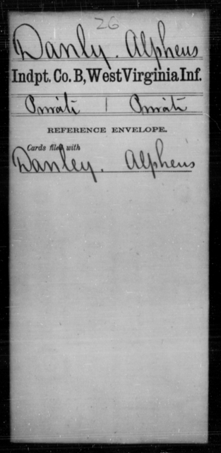 Danly, Alpheus - Age [Blank], Year: [Blank] - Independent Company A, Infantry AND Independent Company B, Infantry AND Unassigned Men, M-S - West Virginia