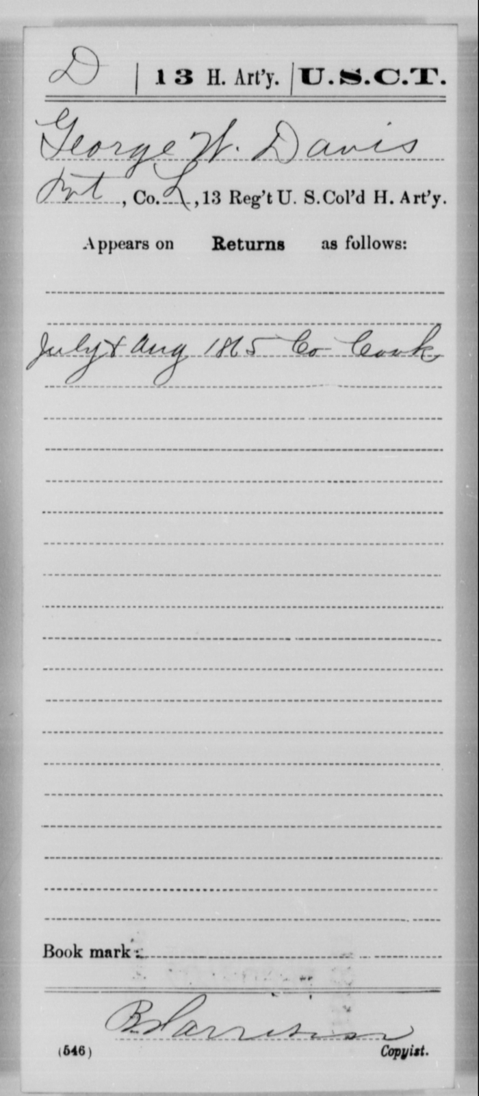 Davis, George W - Age [Blank], Year: 1865 - 13th US Colored Heavy Artillery, Misc Cards - United States Colored Troops: Artillery Organizations