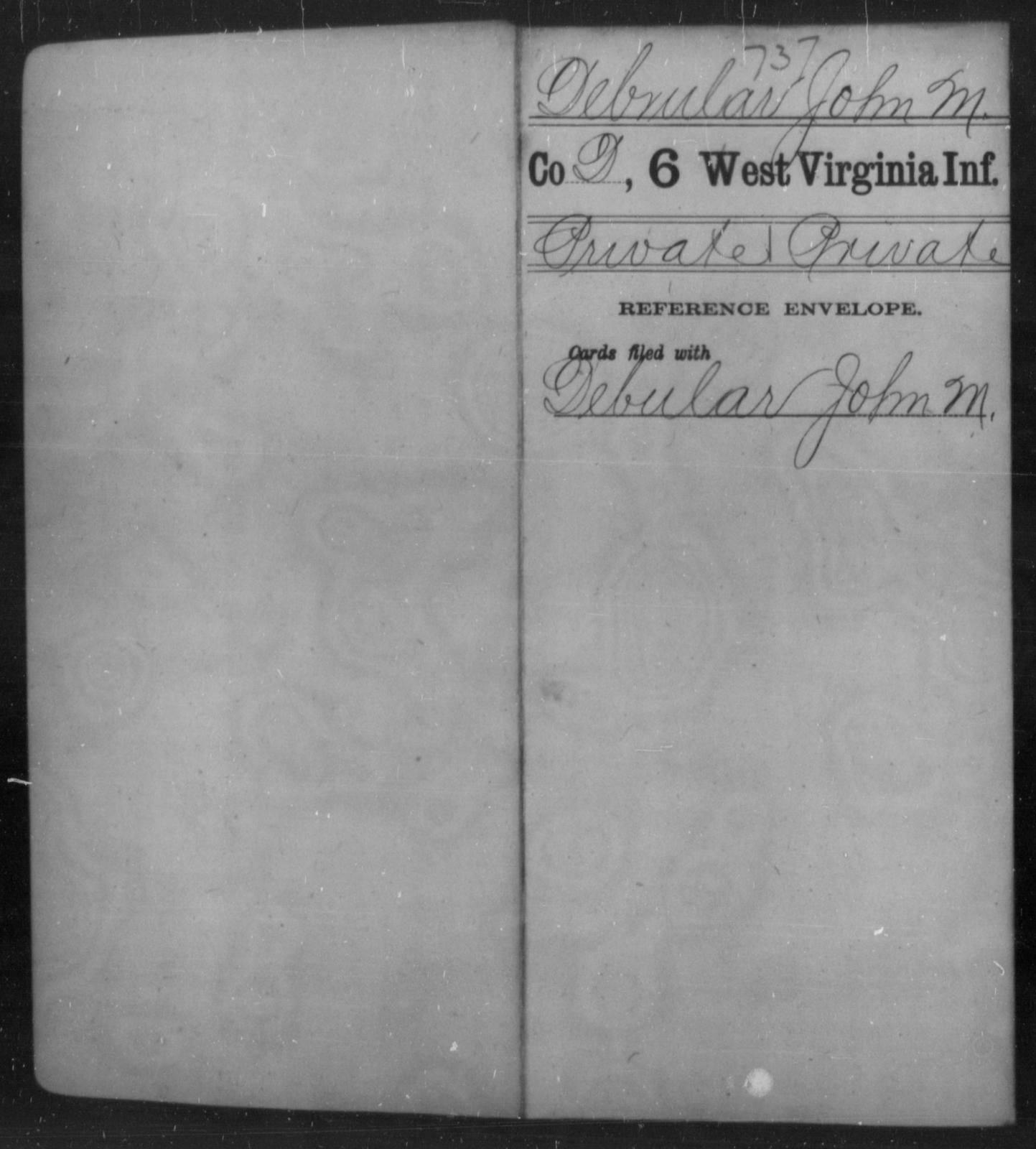 Debrular, John M - Age [Blank], Year: [Blank] - Sixth Infantry - West Virginia