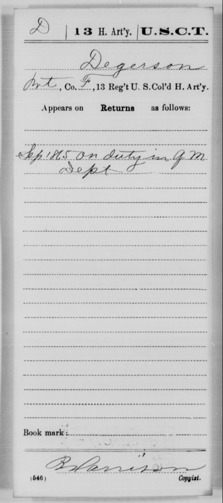 Degerson, [Blank] - Age [Blank], Year: 1865 - 13th US Colored Heavy Artillery, Misc Cards - United States Colored Troops: Artillery Organizations