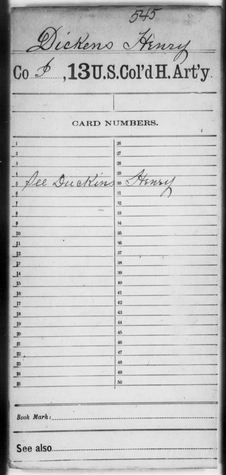 Dickens, Henry - Age [Blank], Year: [Blank] - 13th US Colored Heavy Artillery - United States Colored Troops: Artillery Organizations