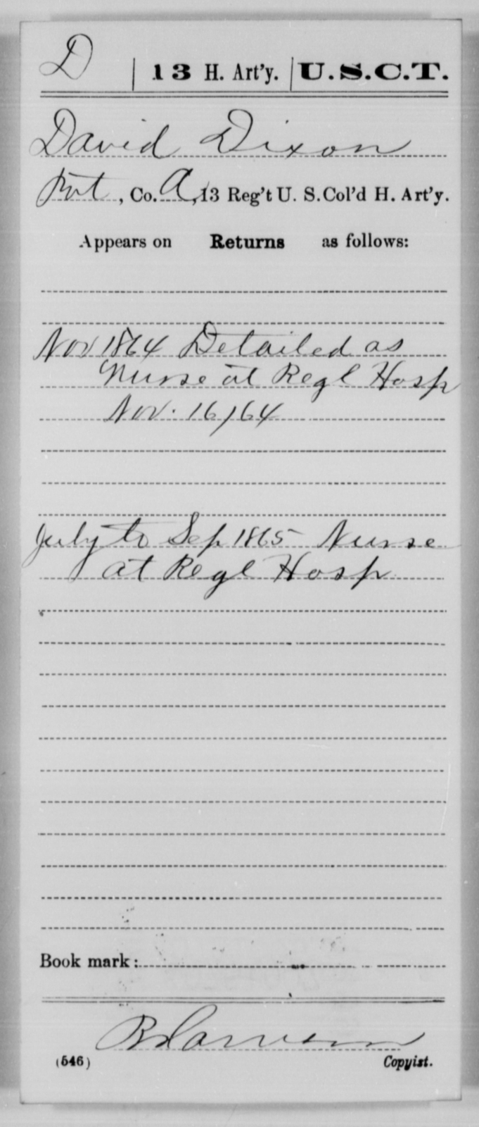 Dixon, David - Age [Blank], Year: 1864 - 13th US Colored Heavy Artillery, Misc Cards - United States Colored Troops: Artillery Organizations