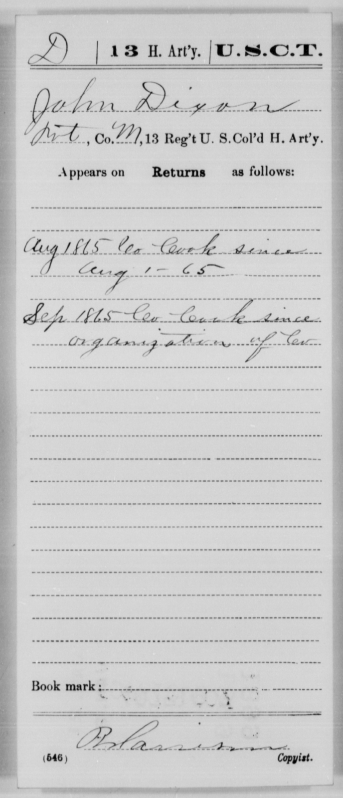 Dixon, John - Age [Blank], Year: 1865 - 13th US Colored Heavy Artillery, Misc Cards - United States Colored Troops: Artillery Organizations