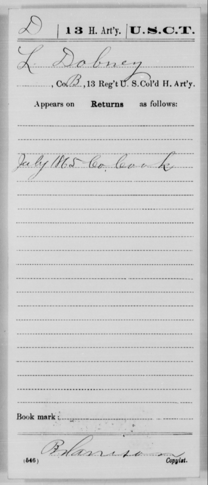 Dobney, L - Age [Blank], Year: 1865 - 13th US Colored Heavy Artillery, Misc Cards - United States Colored Troops: Artillery Organizations