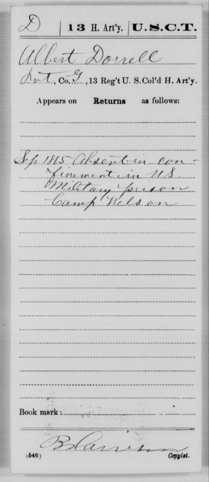Dorrell, Albert - Age [Blank], Year: 1865 - 13th US Colored Heavy Artillery, Misc Cards - United States Colored Troops: Artillery Organizations