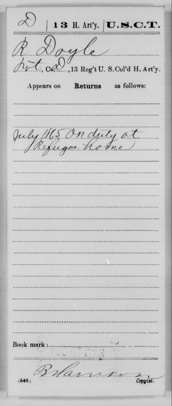 Doyle, R - Age [Blank], Year: 1865 - 13th US Colored Heavy Artillery, Misc Cards - United States Colored Troops: Artillery Organizations