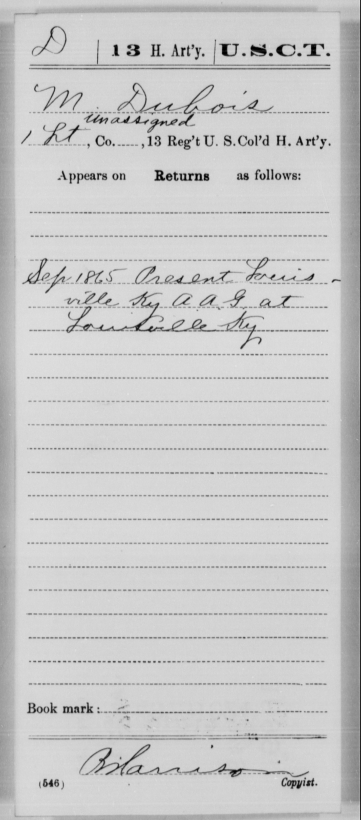 Dubois, M - Age [Blank], Year: 1865 - 13th US Colored Heavy Artillery, Misc Cards - United States Colored Troops: Artillery Organizations