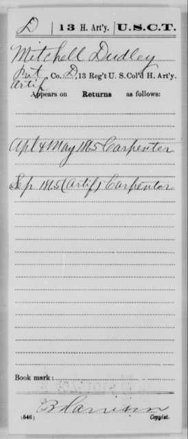 Dudley, Mitchell - Age [Blank], Year: 1865 - 13th US Colored Heavy Artillery, Misc Cards - United States Colored Troops: Artillery Organizations