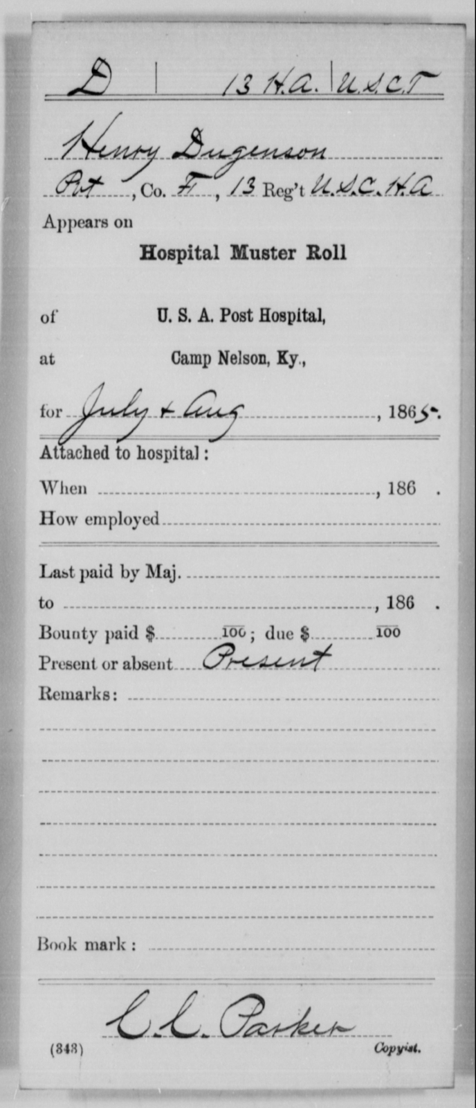 Dugenson, Henry - Age [Blank], Year: 1865 - 13th US Colored Heavy Artillery, Misc Cards - United States Colored Troops: Artillery Organizations