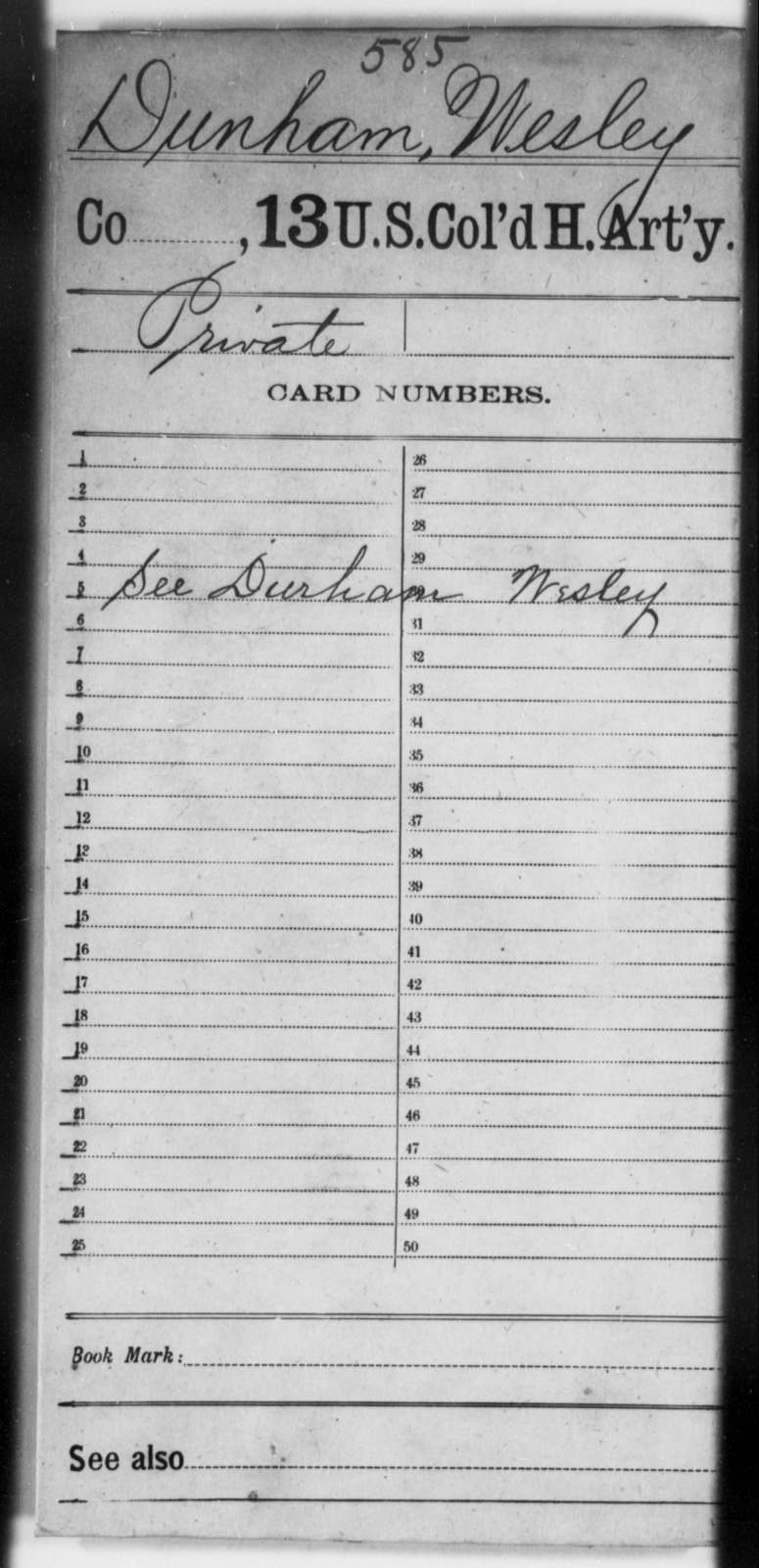 Dunham, Wesley - Age [Blank], Year: [Blank] - 13th US Colored Heavy Artillery - United States Colored Troops: Artillery Organizations
