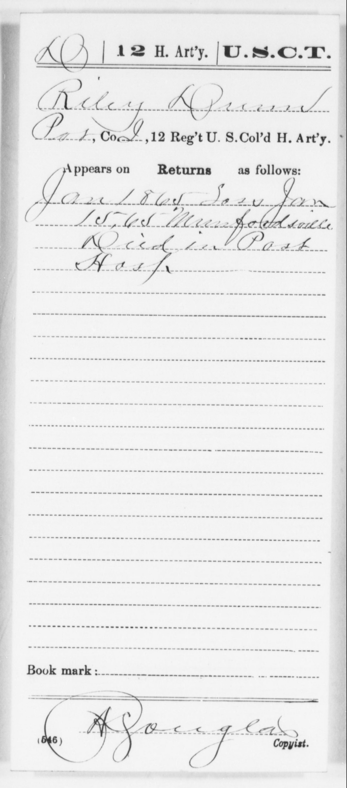 Dunn, Riley - Age [Blank], Year: 1865 - 12th US Colored Heavy Artillery, Wo-Y AND Misc Cards, B-H - United States Colored Troops: Artillery Organizations