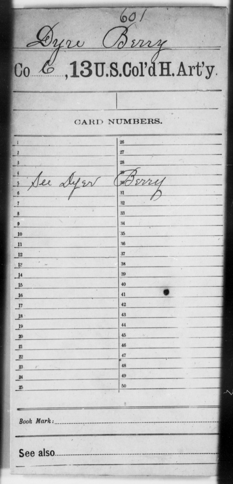Dyre, Berry - Age [Blank], Year: [Blank] - 13th US Colored Heavy Artillery - United States Colored Troops: Artillery Organizations
