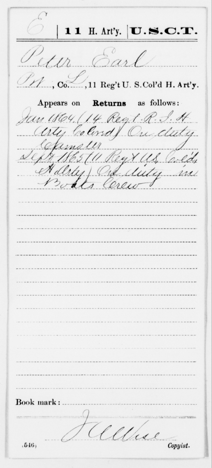 Earl, Peter - Age [Blank], Year: 1864 - 11th US Colored Heavy Artillery, Misc Cards, E-Y - United States Colored Troops: Artillery Organizations