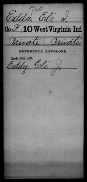 Edda, Eli J - Age [Blank], Year: [Blank] - Tenth Infantry - West Virginia