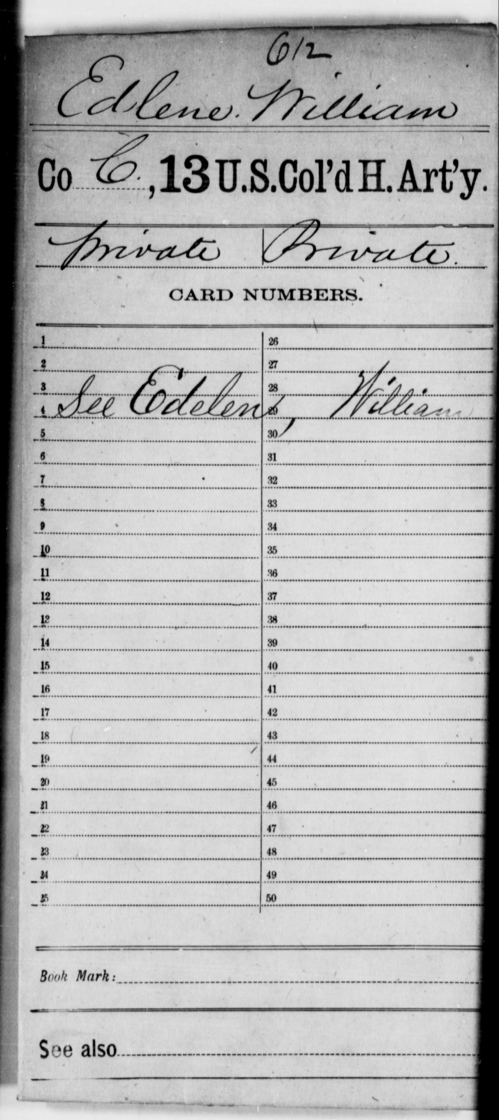 Edlene, William - Age [Blank], Year: [Blank] - 13th US Colored Heavy Artillery - United States Colored Troops: Artillery Organizations