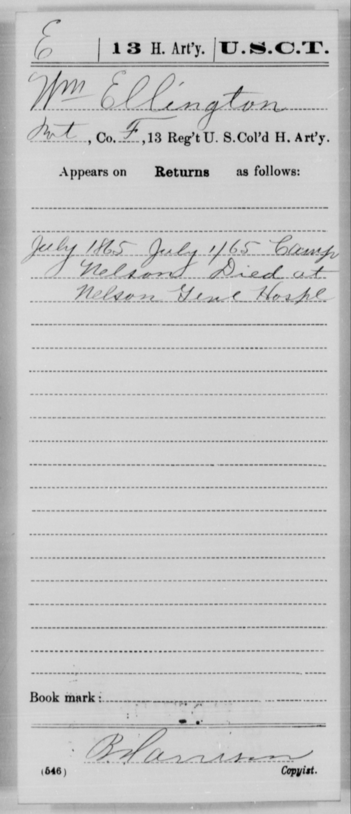Ellington, Wm - Age [Blank], Year: 1865 - 13th US Colored Heavy Artillery, Misc Cards - United States Colored Troops: Artillery Organizations