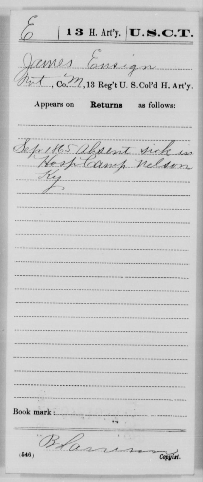 Ensign, James - Age [Blank], Year: 1865 - 13th US Colored Heavy Artillery, Misc Cards - United States Colored Troops: Artillery Organizations
