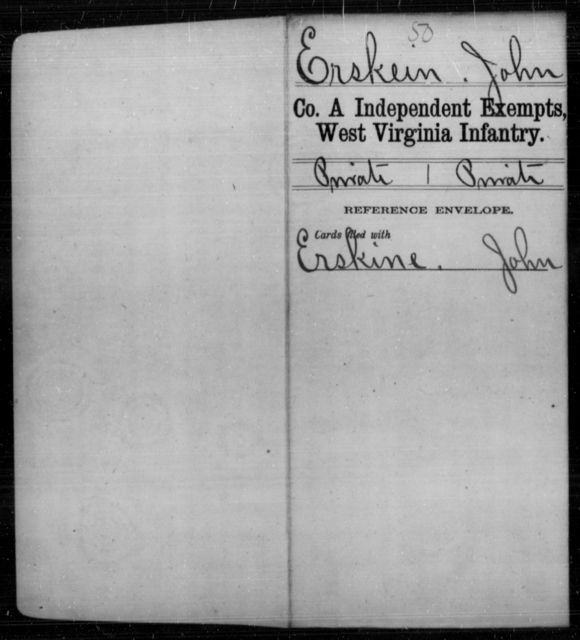 Erskein, John - Age [Blank], Year: [Blank] - Independent Company A, Infantry AND Independent Company B, Infantry AND Unassigned Men, M-S - West Virginia