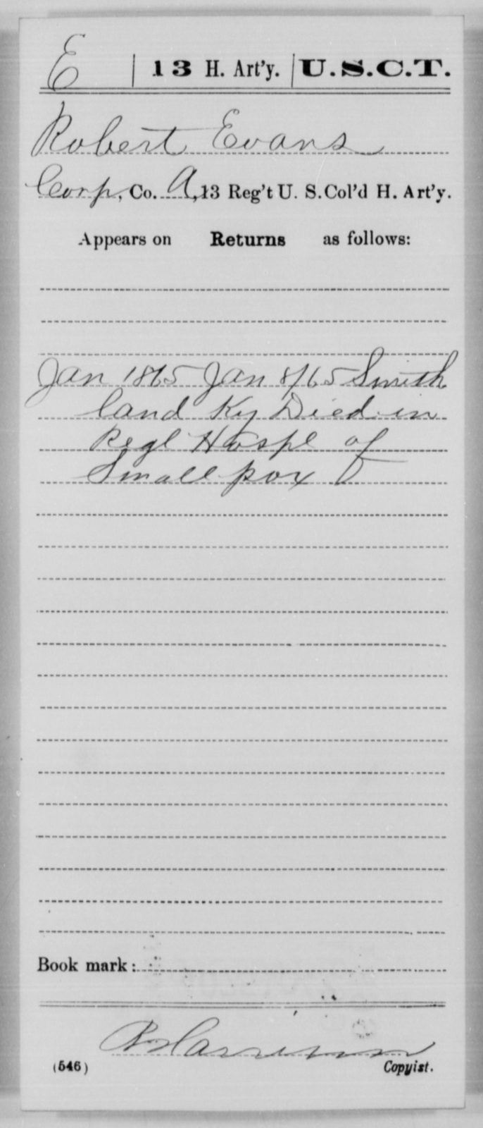 Evans, Robert - Age [Blank], Year: 1865 - 13th US Colored Heavy Artillery, Misc Cards - United States Colored Troops: Artillery Organizations