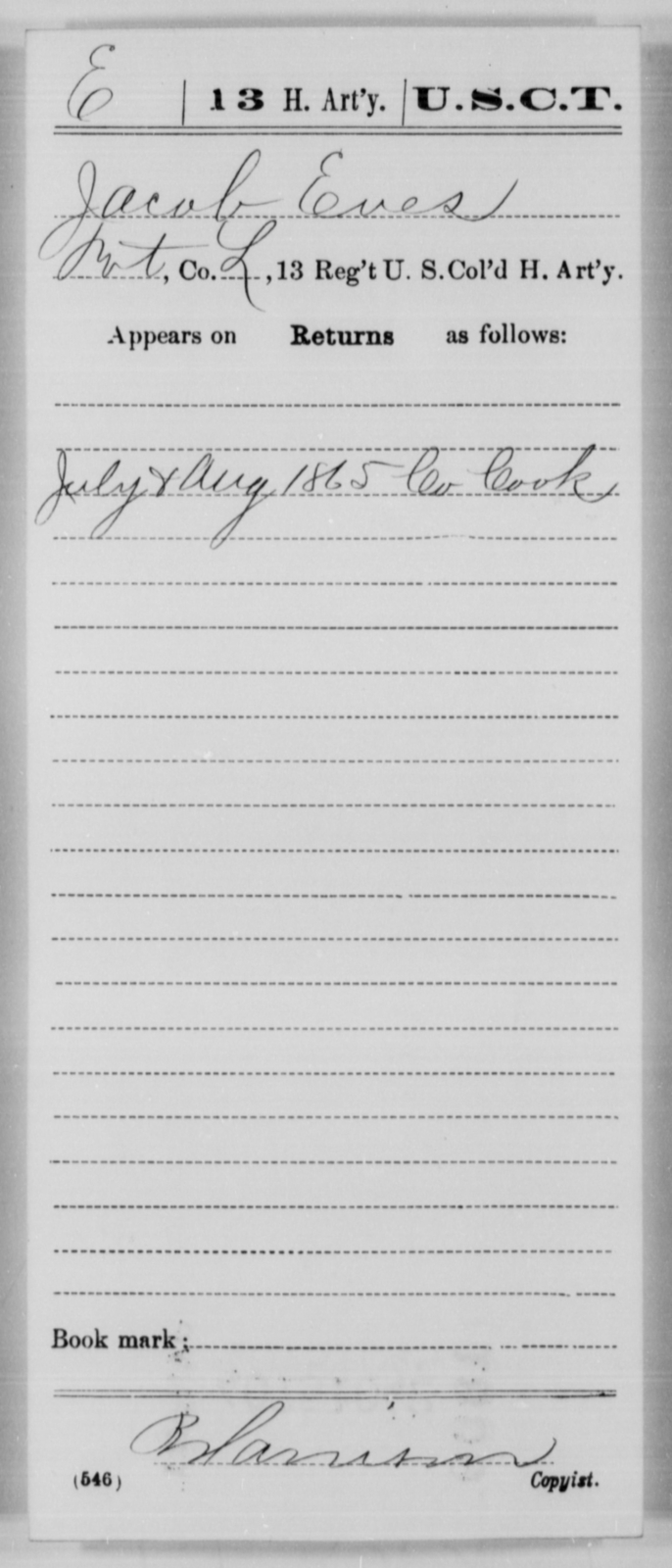 Eves, Jacob - Age [Blank], Year: 1865 - 13th US Colored Heavy Artillery, Misc Cards - United States Colored Troops: Artillery Organizations