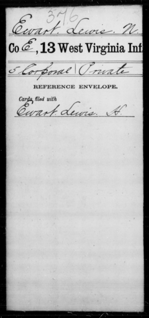 Ewart, Lewis N - Age [Blank], Year: [Blank] - Thirteenth Infantry, A-W - West Virginia