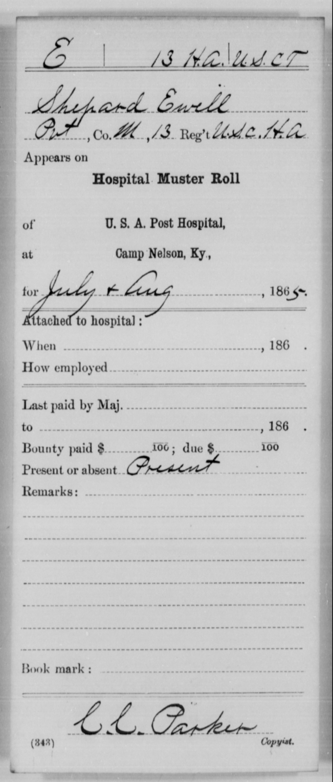 Ewell, Shepard - Age [Blank], Year: 1865 - 13th US Colored Heavy Artillery, Misc Cards - United States Colored Troops: Artillery Organizations