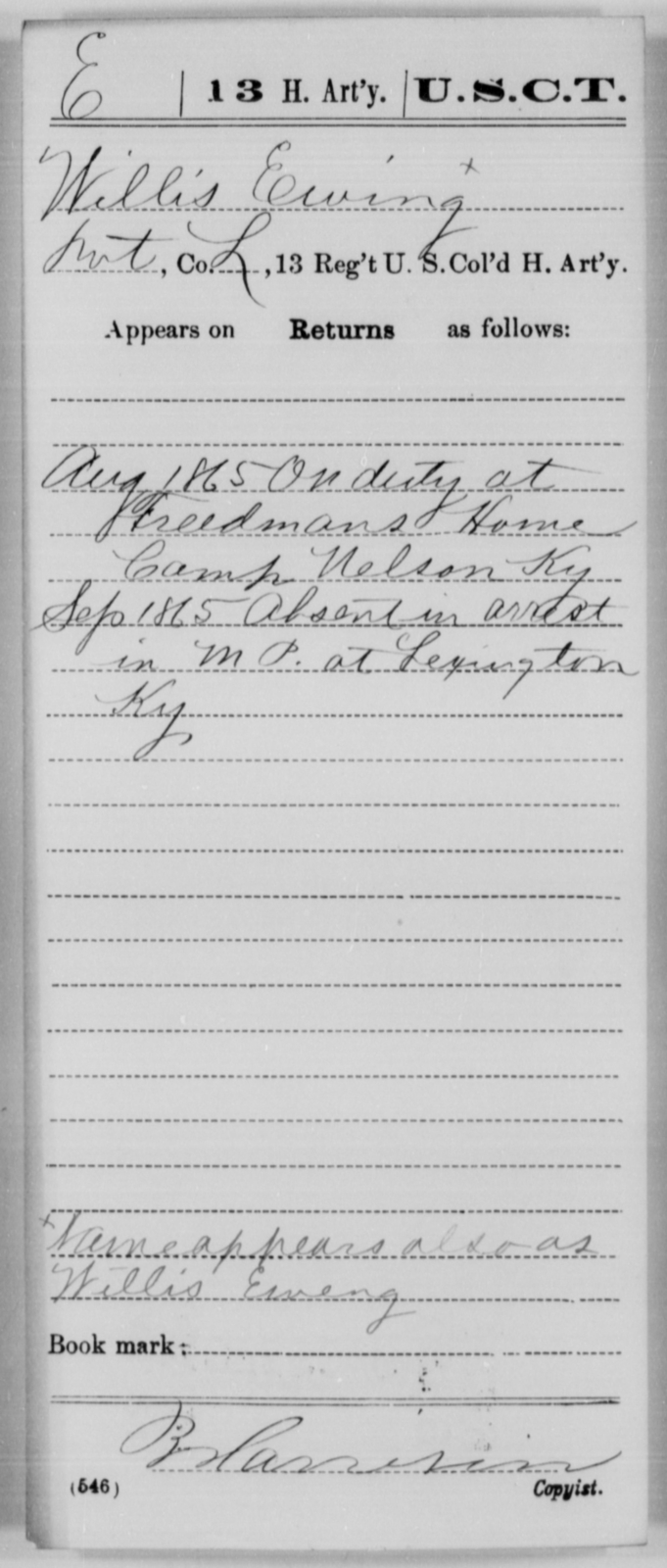 Ewing, Willis - Age [Blank], Year: 1865 - 13th US Colored Heavy Artillery, Misc Cards - United States Colored Troops: Artillery Organizations