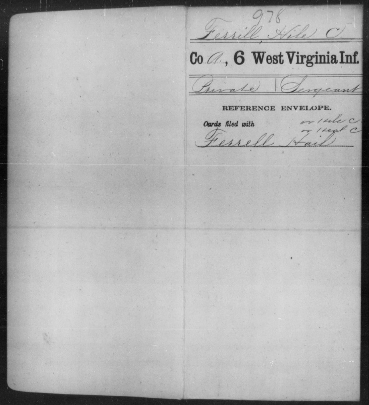 Ferrill, Hile C - Age [Blank], Year: [Blank] - Sixth Infantry - West Virginia