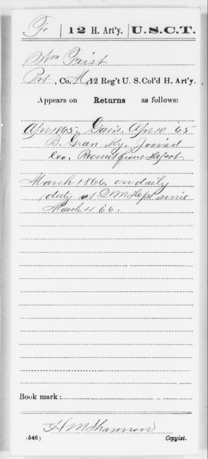First, Wm - Age [Blank], Year: 1865 - 12th US Colored Heavy Artillery, Wo-Y AND Misc Cards, B-H - United States Colored Troops: Artillery Organizations